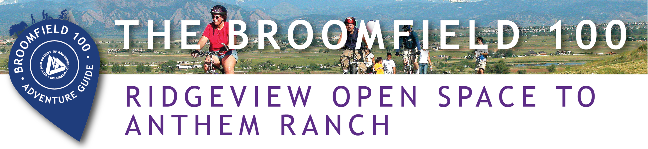 Ridgeview Open Space to Anthem Ranch