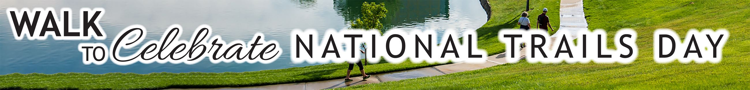 Trails Day graphic header with photo of people walking along green grass and a pond
