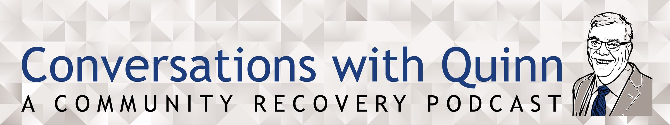 Conversations with Quinn - A Community Recovery Podcast