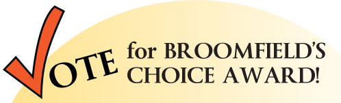 Vote For Broomfield's Choice Award